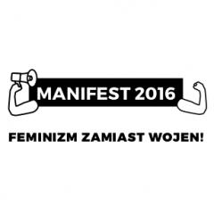 Manifest 2016 – Feminizm zamiast wojen!