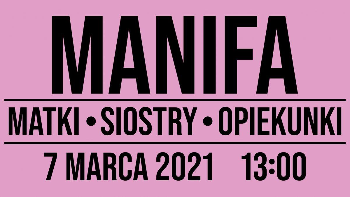 Manifa 2021 – Matki, siostry, opiekunki